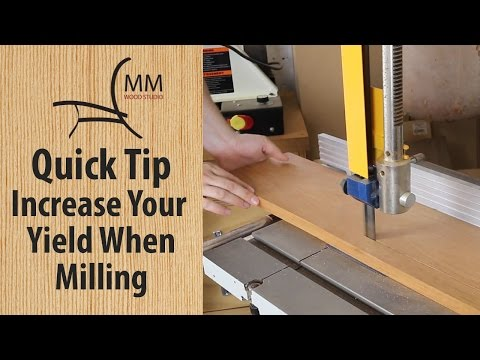 Quick Tip - Increase Your Yield When Milling Lumber