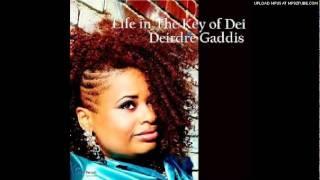 Dierdre Gaddis- Here I Am