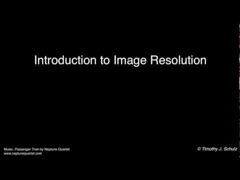 Introduction to Image Resolution