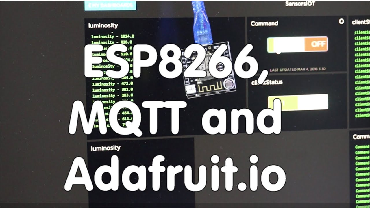 #48 Connect ESP8266 with the world (and IFTT) through MQTT and Adafruit io  (Tutorial)