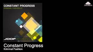 Constant Progress  - Kriminal Fashion  (original mix)