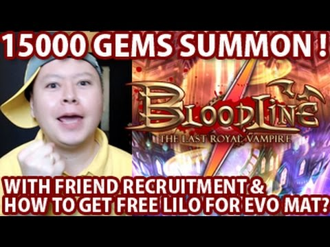 BloodLine 15000 Gems Summon & How To Get Free Lilo For Evolution Material