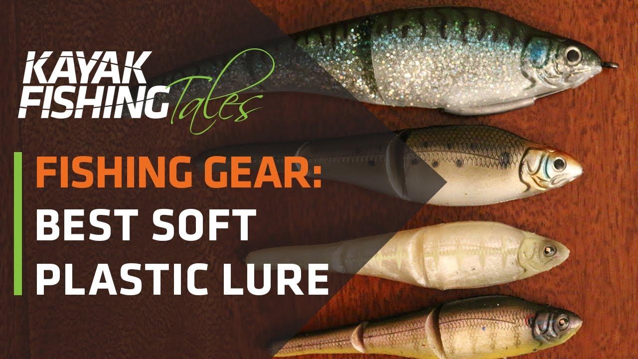 Kayak Fishing Tip | The Best Soft Plastic Lures for Saltwater Fishing
