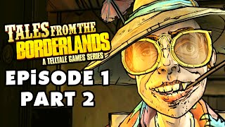 Tales from the Borderlands - Episode 1: Zer0 Sum - Gameplay Walkthrough Part 2 (PC, Xbox One, PS4)
