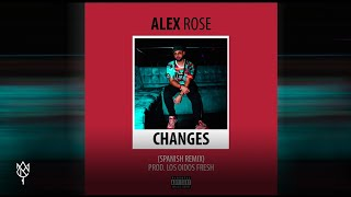 Alex Rose Changes Spanish Remix XXXTentacion.mp3