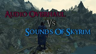 Skyrim Mod Comparison - Audio Overhaul For Skyrim Vs. Sounds Of Skyrim