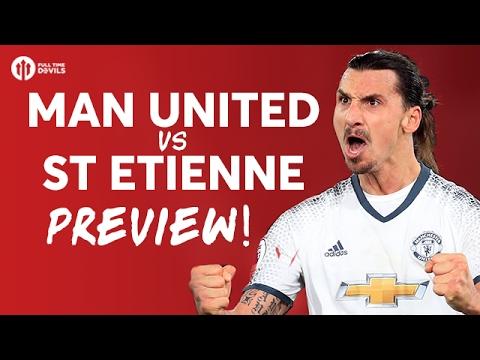 Manchester United vs Saint Etienne | Europa League PREVIEW