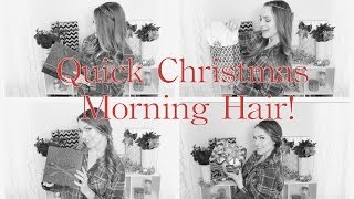 4 Quick Christmas Morning Hairstyles