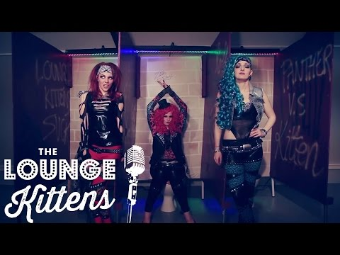The Lounge Kittens - Gloryhole (Steel Panther cover - Official Video)