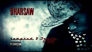 Dharsaw - Tempted To Touch ft Sossick (Audio)