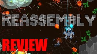 [SPACE GAMES] Reassembly  REVIEW - March 2016