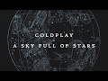 Coldplay Sky Full Of Stars Instant Party Trap Remix