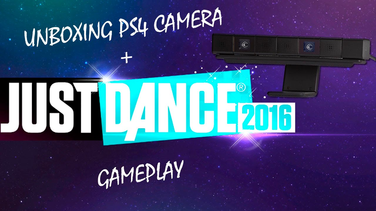Unboxing Camara Ps4 Just Dance Gameplay Youtube