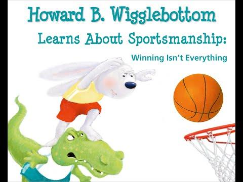"Listen Better Kids #10Video ""Howard B. Wigglebottom Learns About Sportsmanship;"