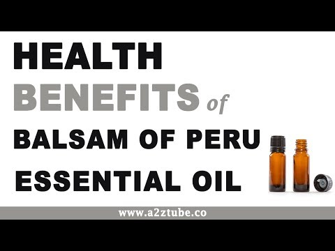 Balsam of peru essential oil nutrition facts and health