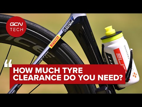How Much Tyre Clearance Do You Really Need? | GCN Tech Clinic #AskGCNTech