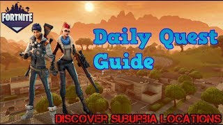 Discover Suburbia Locations Daily Quest | Fortnite Save The World Guide