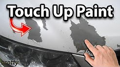 How to Touch Up Paint on Your Car