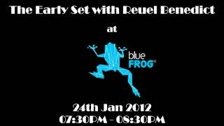 Reuel Benedict at bluefrog on 24th Jan 7 30pm to 8 30pm