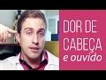 Dores De Cabeça E No Ouvido O Que Fazer Dr Juliano Pimentel mp3