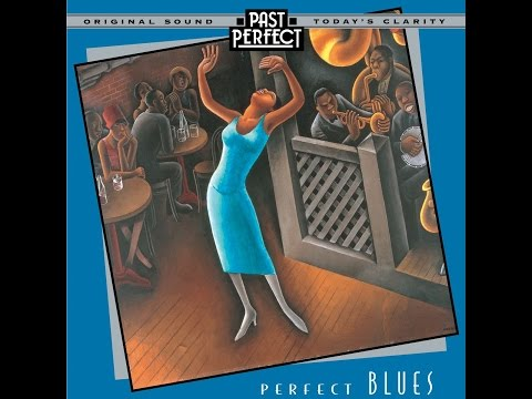 Perfect Blues: 1920s, 30s and 40s Vintage Blues; Duke Ellington; Leadbelly (Past Perfect)