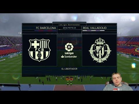 Фифа Прогноз! Барселона vs Реал Вальядолид - 24 тур Ла Лига 2018/2019!  + Ставка!