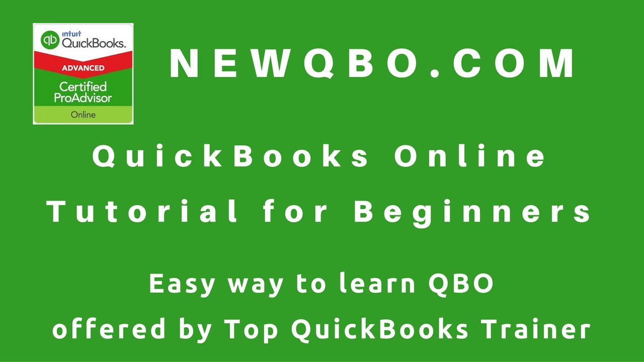 quickbooks online tutorial for beginners - learn how to use qbo easy