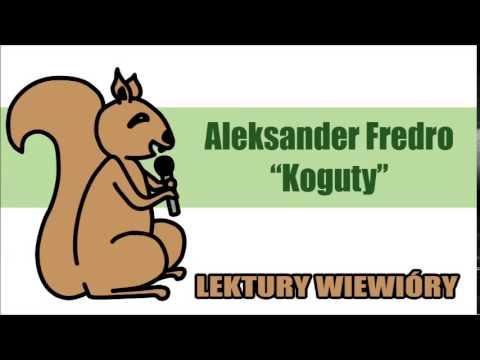 Lektury Wiewióry Aleksander Fredro Koguty