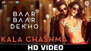 Kala Chasma Video Song - Baar Baar Dekho 2017 Movie Full HD Song