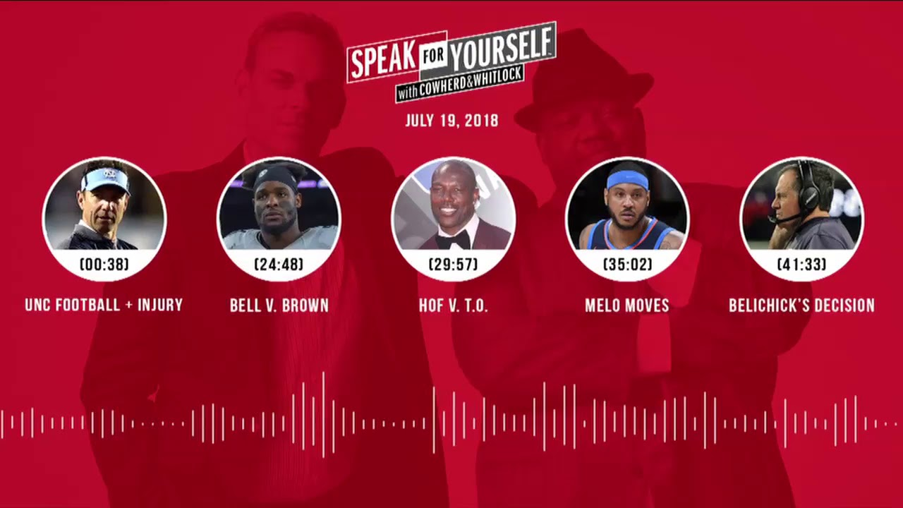 SPEAK FOR YOURSELF Audio Podcast (7.19.18) with Colin Cowherd, Jason Whitlock | SPEAK FOR YOURSELF