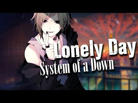 「NIGHTCORE」→ Lonely Day