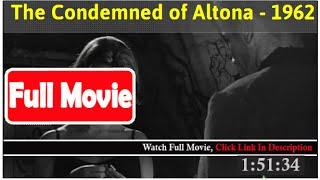 The Condemned of Altona (1962) *FuII M0p135*#*