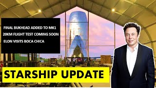 SpaceX Starship Updates - Final Bulkhead Installed on Mk1 I Elon Musk visits Boca Chica