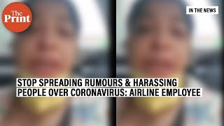 Airline Employee Appeals Against Rumours On Covid-19 After Being Ostracised By Housing Society