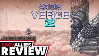Axiom Verge 2 - Easy Allies Review (Video Game Video Review)