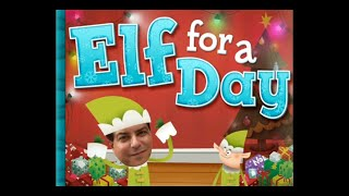 SB Elf for a Day