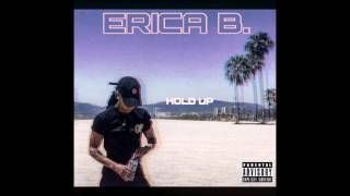 Erica B. - Hold Up