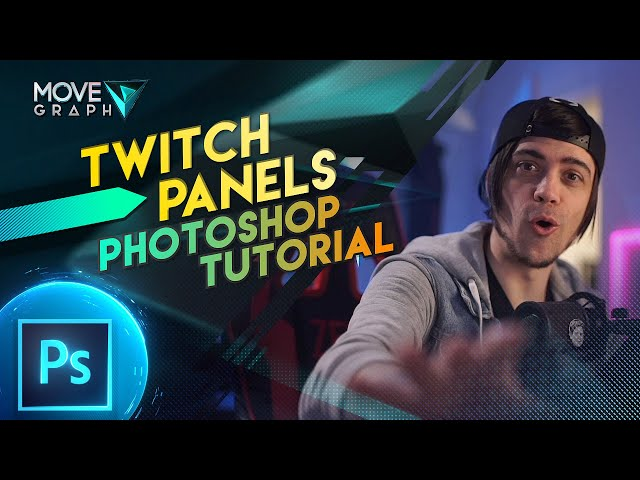 Making Custom Twitch Panels with MoveGraph templates | Photoshop Tutorial