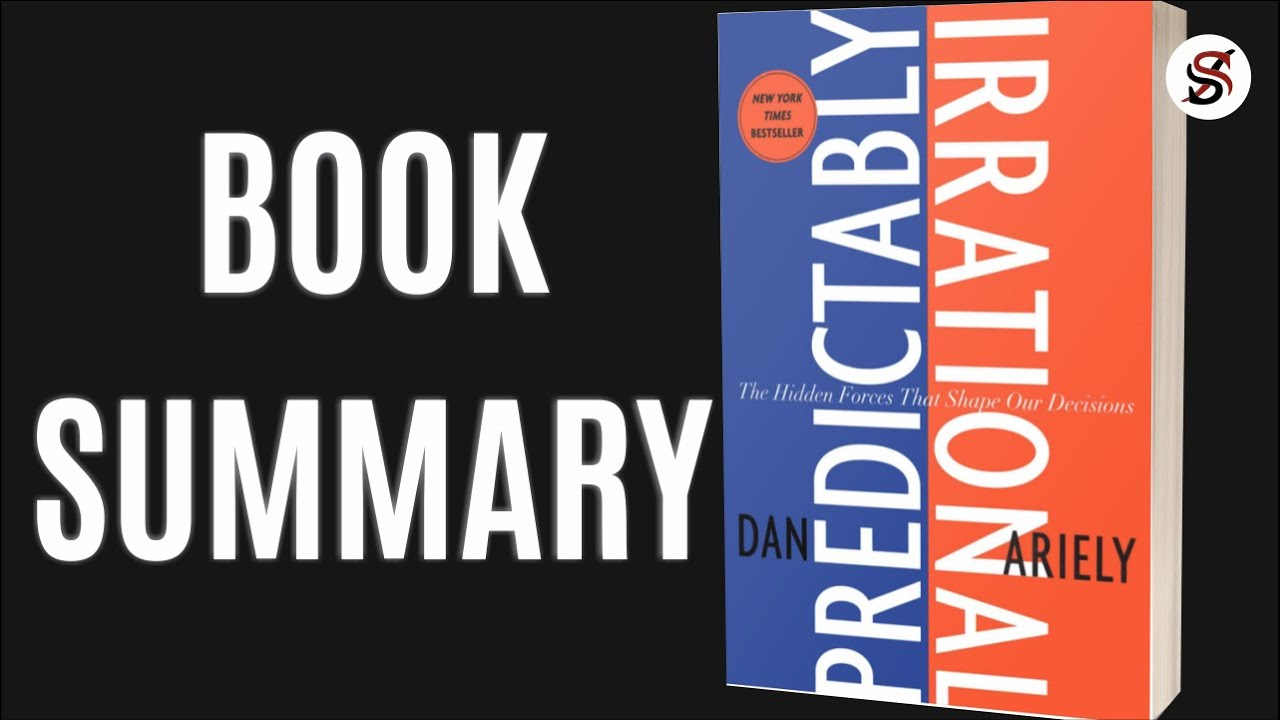 Predictably Irrational | 5 Most Important Lessons | Dan Ariely (AudioBook summary)