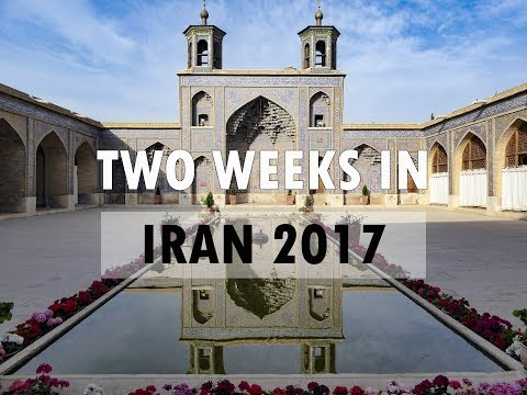 Two Weeks Tourism Through Iran - Travel Film 2017