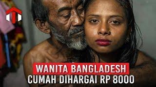 Miris, Wanita Di Bangladesh Cuma Dihargai Rp 8000
