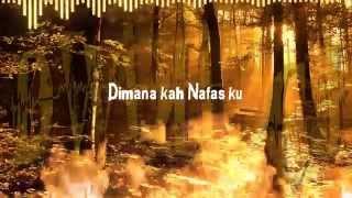 Dwiki CJ - Dimana Kah Nafas ku (Official Video Lyric)