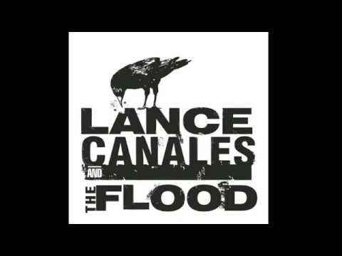 Lance Canales & The Flood - Freedom