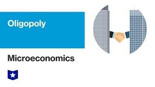 Oligopoly | Microeconomics