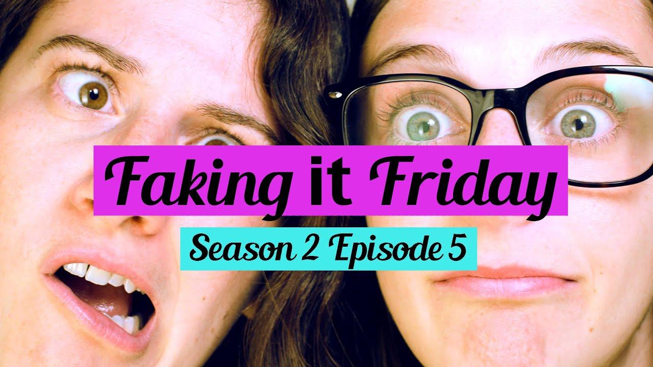 Download Faking It Friday - Season 2 Episode 5