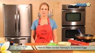 How To Make Gordon Ramsay's Scrambled Eggs