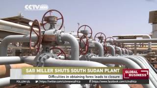 Difficulties in obtaining forex leads to SABMiller South Sudan plant closure