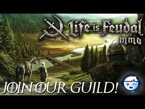Getting Started (Join Our Guild!) | Tutorial | Life Is Feudal MMO | Ep01
