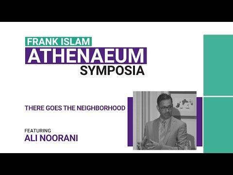 Frank Islam Athenaeum Symposia: Ali Noorani