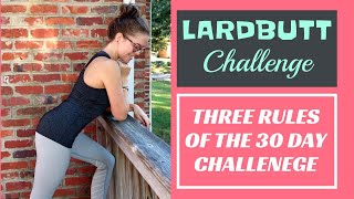 THE THREE RULES // How to lose weight eating real food (30 day #lardbuttchallenge)